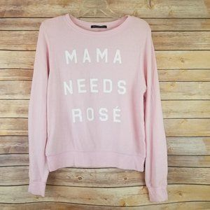 NWOT Wildfox Sweatshirt Mama Needs Rose